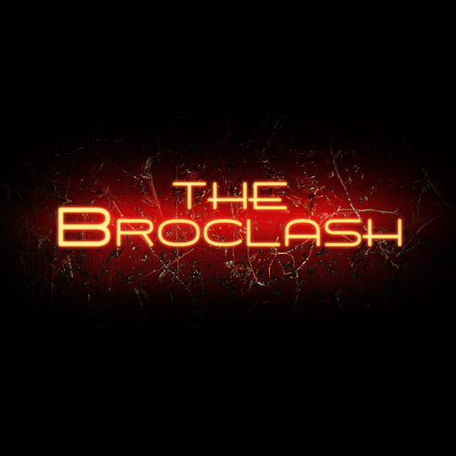 The BroClash